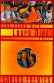THE YEARS WITH LAURA DÍAZ by Carlos Fuentes