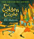 THE GOLDEN GOOSE by Jacob Grimm