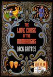 LOVE CURSE OF THE RUMBAUGHS by Jack Gantos