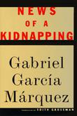 NEWS OF A KIDNAPPING by Gabriel García Márquez