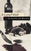 A LONG FINISH by Michael Dibdin