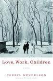 LOVE, WORK, CHILDREN