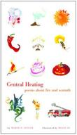 CENTRAL HEATING by Marilyn Singer
