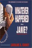 Cover art for WHATEVER HAPPENED TO JANIE?