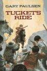 TUCKET'S RIDE by Gary Paulsen