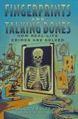 FINGERPRINTS AND TALKING BONES