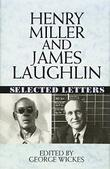 HENRY MILLER AND JAMES LAUGHLIN