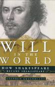 WILL IN THE WORLD by Stephen Greenblatt