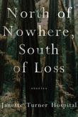 NORTH OF NOWHERE, SOUTH OF LOSS