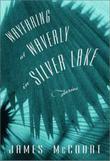 WAYFARING AT WAVERLY IN SILVER LAKE