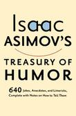 ISAAC ASIMOV'S TREASURY OF HUMOR by Isaac Asimov