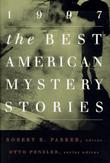 THE BEST AMERICAN MYSTERY STORIES 1997 by Robert B. Parker