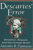 DESCARTES' ERROR by Antonio R. Damasio