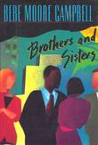 BROTHERS AND SISTERS by Bebe Moore Campbell
