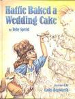 HATTIE BAKED A WEDDING CAKE
