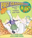 FIRST GRADERS FROM MARS by Shana Corey