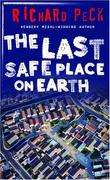 Cover art for THE LAST SAFE PLACE ON EARTH