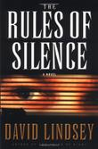 THE RULES OF SILENCE by David Lindsey