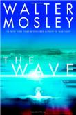 THE WAVE by Walter Mosley