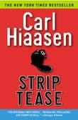 STRIP TEASE by Carl Hiaasen
