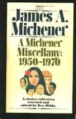A MICHENER MISCELLANY, 1950-1970 by James A. Michener