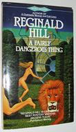 A FAIRLY DANGEROUS THING by Reginald Hill