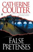 FALSE PRETENSES by Catherine Coulter
