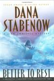 BETTER TO REST by Dana Stabenow