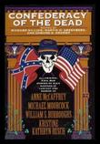 CONFEDERACY OF THE DEAD by Richard Gilliam