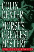 MORSE'S GREATEST MYSTERY