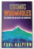 COSMIC WORMHOLES by Paul Halpern