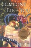 SOMEONE LIKE YOU by Cathy Kelly