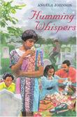 HUMMING WHISPERS by Angela Johnson