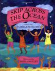 SKIP ACROSS THE OCEAN by Floella Benjamin