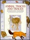 ANIMAL TRACKS AND TRACES by Kathleen V. Kudlinski