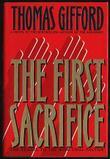THE FIRST SACRIFICE