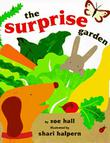 THE SURPRISE GARDEN by Zoe Hall