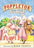 POPPLETON HAS FUN by Cynthia Rylant
