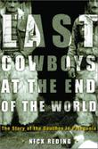 THE LAST COWBOYS AT THE END OF THE WORLD