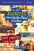 THE BEST AMERICAN NONREQUIRED READING 2002 by Dave Eggers