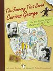 Cover art for THE JOURNEY THAT SAVED CURIOUS GEORGE