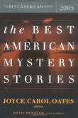 THE BEST AMERICAN MYSTERY STORIES 2005 by Joyce Carol Oates