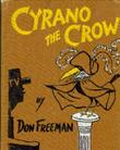 CYRANO THE CROW by Don Freeman