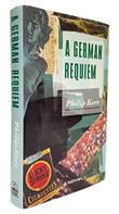 A GERMAN REQUIEM by Philip Kerr