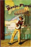 THE BANJO PLAYER by Elizabeth Starr Hill