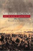 ABRAHAM LINCOLN AND THE ROAD TO EMANCIPATION