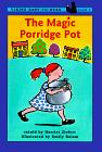 THE MAGIC PORRIDGE POT by Harriet Ziefert