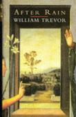AFTER RAIN by William Trevor