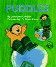PUDDLES by Jonathan London