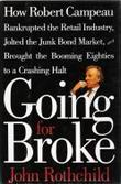 GOING FOR BROKE by John Rothchild